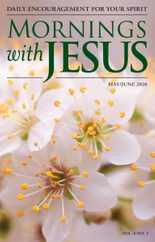 Mornings With Jesus Magazine Subscription May 1st, 2020 Issue
