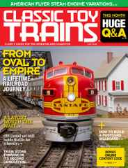 Classic Toy Trains Magazine Subscription July 1st, 2020 Issue