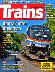 Trains Magazine Subscription July 1st, 2020 Issue