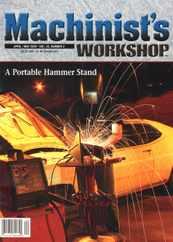 Machinist's Workshop Magazine Subscription
