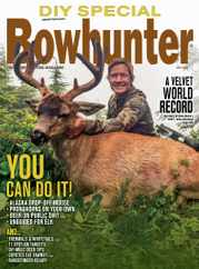 Bowhunter Magazine Subscription July 1st, 2021 Issue