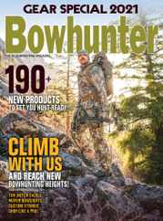 Bowhunter Magazine Subscription June 1st, 2021 Issue