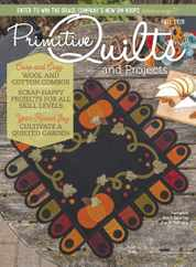 Primitive Quilts & Projects Magazine Subscription July 13th, 2020 Issue