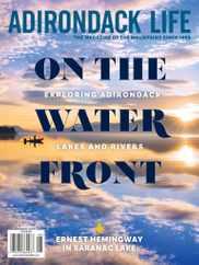 Adirondack Life Magazine Subscription May 1st, 2021 Issue