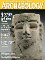 Archaeology Magazine Subscription July 1st, 2021 Issue