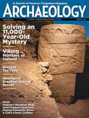 Archaeology Magazine Subscription May 1st, 2021 Issue