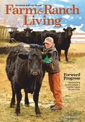 Farm & Ranch Living Magazine Subscription March 1st, 2021 Issue