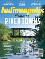 Indianapolis Monthly Magazine Subscription August 1st, 2021 Issue
