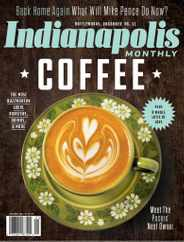 Indianapolis Monthly Magazine Subscription January 1st, 2021 Issue