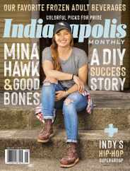 Indianapolis Monthly Magazine Subscription June 1st, 2021 Issue