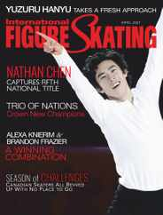 International Figure Skating Magazine Subscription April 1st, 2021 Issue