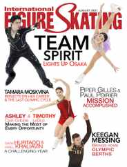 International Figure Skating Magazine Subscription August 1st, 2021 Issue
