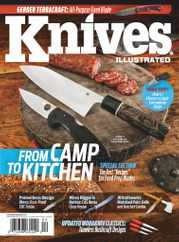 Knives Illustrated Magazine Subscription March 1st, 2021 Issue