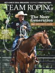 Spin To Win Rodeo Magazine Subscription March 1st, 2021 Issue
