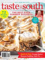 Taste Of The South Magazine Subscription July 1st, 2021 Issue