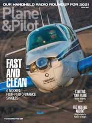 Plane & Pilot Magazine Subscription April 1st, 2021 Issue