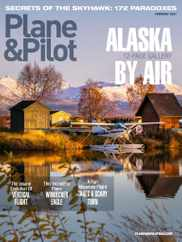 Plane & Pilot Magazine Subscription January 1st, 2021 Issue