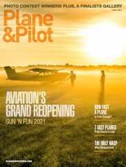 Plane & Pilot Magazine Subscription July 1st, 2021 Issue