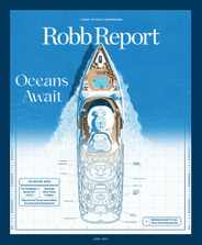 Robb Report Magazine Subscription April 1st, 2021 Issue