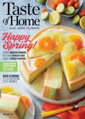 Taste of Home Magazine Subscription April 1st, 2021 Issue