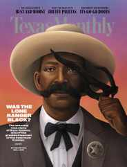 Texas Monthly Magazine Subscription July 1st, 2021 Issue