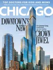 Chicago Magazine Subscription February 1st, 2021 Issue
