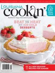 Louisiana Cookin Magazine Subscription July 1st, 2021 Issue