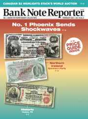 Banknote Reporter Magazine Subscription February 1st, 2021 Issue