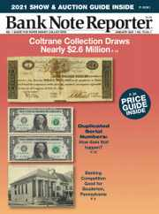 Banknote Reporter Magazine Subscription January 1st, 2021 Issue
