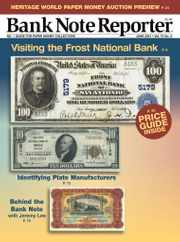 Banknote Reporter Magazine Subscription June 1st, 2021 Issue