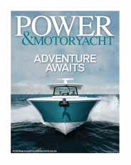 Power & Motoryacht Magazine Subscription May 21st, 2021 Issue