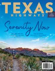 Texas Highways Magazine Subscription April 1st, 2021 Issue