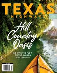 Texas Highways Magazine Subscription July 1st, 2021 Issue