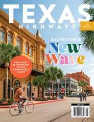 Texas Highways Magazine Subscription June 1st, 2021 Issue