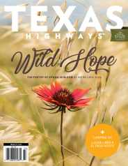 Texas Highways Magazine Subscription March 1st, 2021 Issue