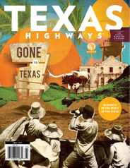 Texas Highways Magazine Subscription May 1st, 2021 Issue