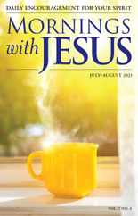 Mornings With Jesus Magazine Subscription July 1st, 2021 Issue