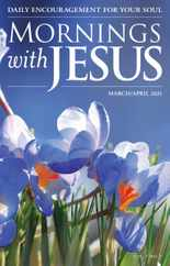 Mornings With Jesus Magazine Subscription March 1st, 2021 Issue