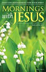 Mornings With Jesus Magazine Subscription May 1st, 2021 Issue