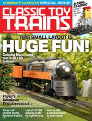 Classic Toy Trains Magazine Subscription May 1st, 2021 Issue