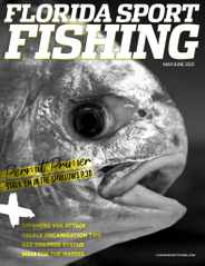 Florida Sport Fishing Magazine Subscription May 1st, 2021 Issue