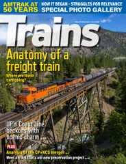 Trains Magazine Subscription June 1st, 2021 Issue