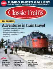 Classic Trains Magazine Subscription May 3rd, 2021 Issue